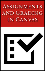 Assignments and Grading in Canvas