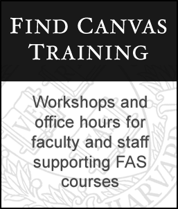 Find Canvas Training - Workshops and office hours for faculty and staff supporting FAS courses