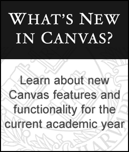 Learn about new Canvas features and functionality for the current academic year